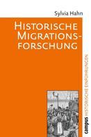 Sylvia Hahn: Historische Migrationsforschung