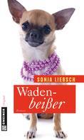 Sonja Liebsch: Wadenbeißer ★★★