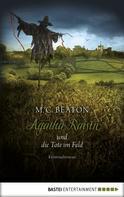 M. C. Beaton: Agatha Raisin und die Tote im Feld ★★★★