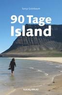 Sonja Grünbaum: 90 Tage Island ★★★★