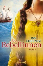 Die Rebellinnen - Roman