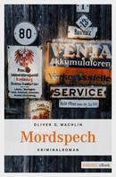 Oliver G Wachlin: Mordspech ★★★★