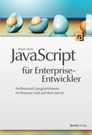 Oliver Ochs: JavaScript für Enterprise-Entwickler