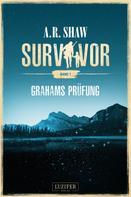 A.R. Shaw: Survivor: Grahams Prüfung ★★★★★