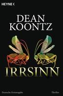 Dean Koontz: Irrsinn ★★★★