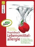 Christiane Schäfer: Praxisbuch Lebensmittelallergie ★★★★