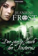 Jeaniene Frost: Der sanfte Hauch der Finsternis ★★★★★