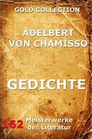 Adelbert von Chamisso: Gedichte