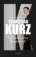 Barbara Tóth: Sebastian Kurz ★★★★