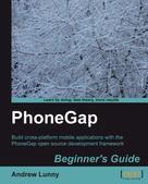 Andrew Lunny: PhoneGap Beginner's Guide