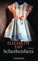 Elizabeth Day: Scherbenherz ★★★★