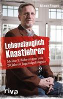 Klaus Vogel: Lebenslänglich Knastlehrer ★★★