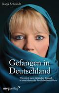 Katja Schneidt: Gefangen in Deutschland ★★★★