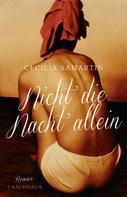 Cecilia Samartin: Nicht die Nacht allein ★★★★★