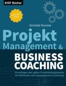 Annette Kunow: Projektmanagement & Business Coaching