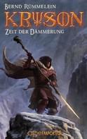 Bernd Rümmelein: Kryson 3 - Zeit der Dämmerung ★★★★