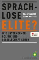 Franz Walter: Sprachlose Elite?