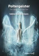 Sabine Guhr-Biermann: Poltergeister ★★★★