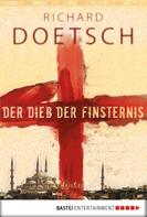 Richard Doetsch: Der Dieb der Finsternis ★★★★