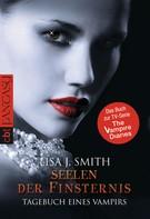 Lisa J. Smith: Tagebuch eines Vampirs - Seelen der Finsternis ★★★★★