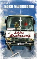 Sobo Swobodnik: Schöne Bescherung ★★★★