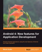 Murat Aydin: Android 4: New Features for Application Development