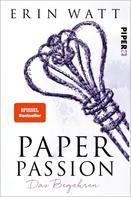 Erin Watt: Paper Passion ★★★★★