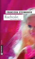 Franziska Steinhauer: Racheakt ★★★★