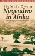 Stefanie Zweig: Nirgendwo in Afrika ★★★★