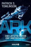Patrick S. Tomlinson: The Ark - Die letzte Reise der Menschheit ★★★★★