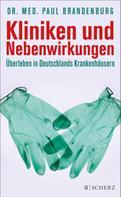 Dr. med. Paul Brandenburg: Kliniken und Nebenwirkungen ★★★★★
