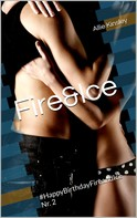 Allie Kinsley: Fire&Ice - #HappyBirthdayFireandIce Nr. 2 ★★★★