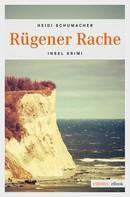 Heidi Schumacher: Rügener Rache ★★★★
