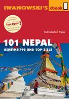 Volker Häring: 101 Nepal - Reiseführer von Iwanowski ★★★