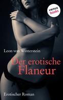 Leon von Winterstein: Der erotische Flaneur ★★★★