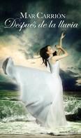 Mar Carrión: Después de la lluvia ★★★★★