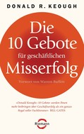 Donald R. Keough: Die 10 Gebote für geschäftlichen Misserfolg ★★★★