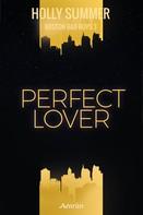 Holly Summer: Perfect Lover (Boston Bad Boys Band 3) ★★★★