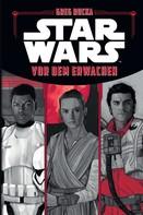 Greg Rucka: Star Wars: Vor dem Erwachen ★★★★