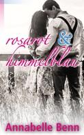 Annabelle Benn: Himmelblau und rosarot ★★★