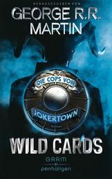 Wild Cards - Die Cops von Jokertown - Roman