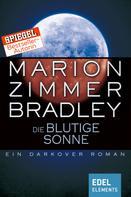 Marion Zimmer Bradley: Die blutige Sonne ★★★★