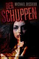 Michael Dissieux: Der Schuppen ★★★