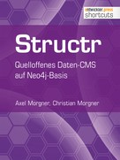 Axel Morgner: Structr