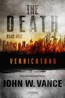 John W. Vance: The Death 3: Vernichtung ★★★★