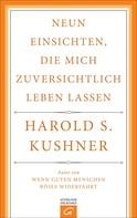 Harold S. Kushner: Neun Einsichten, die mich zuversichtlich leben lassen ★★★★