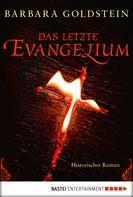 Barbara Goldstein: Das letzte Evangelium ★★★★