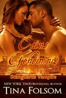 Tina Folsom: Cains Geheimnis (Scanguards Vampire - Buch 9) ★★★★★