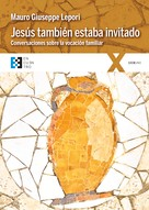 Mauro Giuseppe Lepori: Jesús también estaba invitado