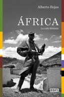 Alberto Rojas: África